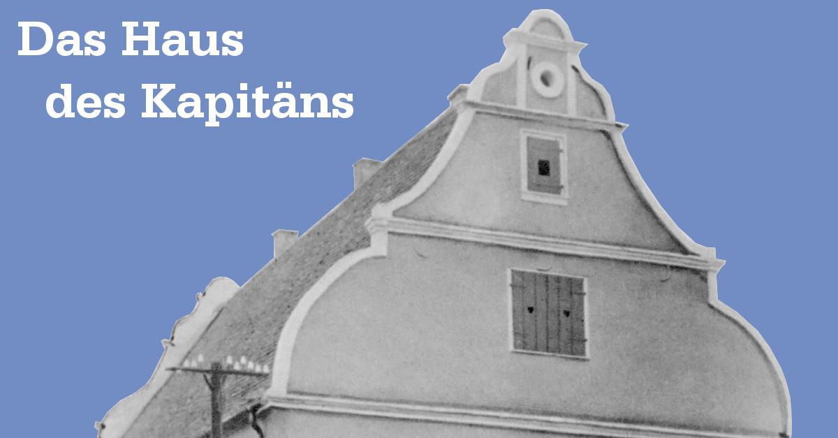 Das Haus des Kapitäns
