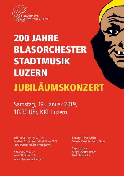 Jubiläumskonzert - 200 Jahre Stadtmusik Luzern