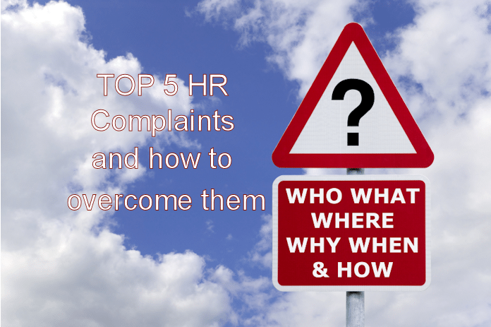 Top 5 Complaints About Human Resource Departments and How to Fix Them