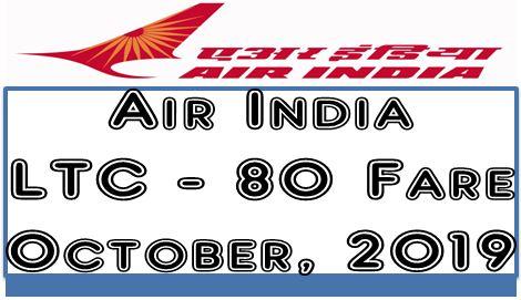 Air India LTC 80 fare w.e.f. 03rd October 2019