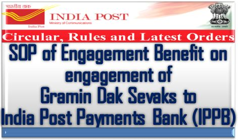 SOP for engagement benefits on engagement of GDS to IPPB