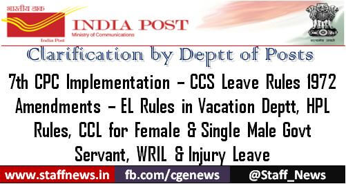 Amendment in the CCS (Leave) Rules, 1972 consequent upon implementation of the recommendation of 7 CPC