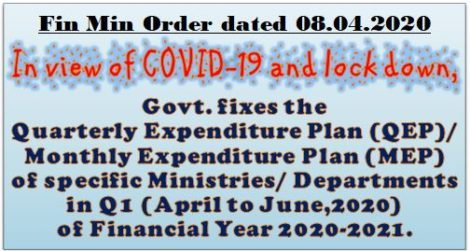 Cash Management System in Central Government – Modified Exchequer Control Based Expenditure Management : Fin Min Order dated 08.04.2020