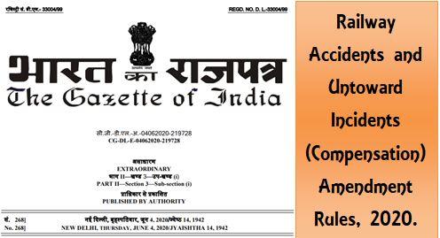 Railway Accidents and Untoward Incidents Compensation Amendment Rules 2020