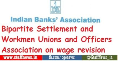 bipartite-settlement-and-workmen-unions-and-officers-association-on-wage-revision