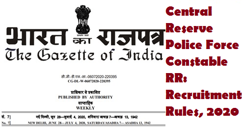 Central Reserve Police Force Constable RR: Recruitment Rules, 2020