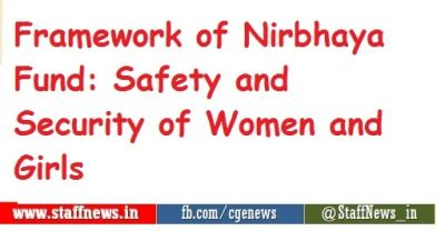 framework-of-nirbhaya-fund-safety-and-security-of-women-and-girls