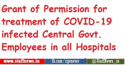 grant-of-permission-for-treatment-of-covid-19-infected-central-govt-employees-in-all-hospitals-confederation