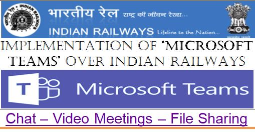 Implementation of Microsoft Teams over Indian Railways