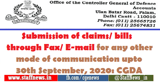 Submission of claims/ bills through Fax/ E-mail for any other mode of communication upto 30th September, 2020: CGDA