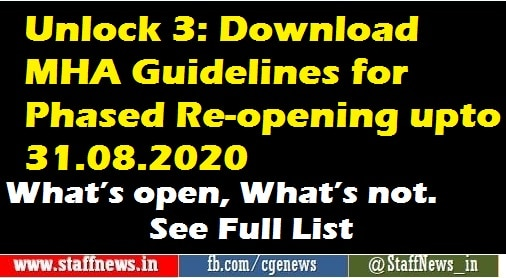 Unlock 3: Download MHA Guidelines for Phased Re-opening upto 31.08.2020