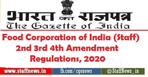 Food Corporation of India (Staff) 2nd 3rd 4th Amendment Regulations, 2020