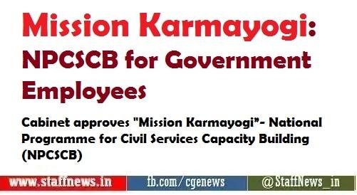 Mission Karmayogi: NPCSCB for Government Employees