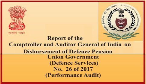 Disbursement of Defence Pension – Report of the Comptroller and Auditor General of India