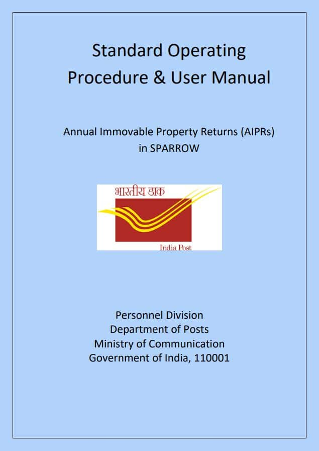 Submission of Annual Immovable Property Return (AIPR) by Group 'A' officers of Department of Posts for the year ending 2020 through IPR module in SPARROW Portal only