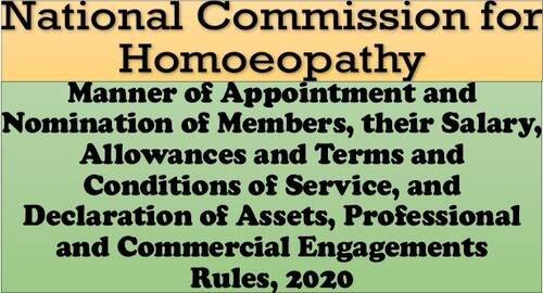 National Commission for Homoeopathy – Appointment, Nomination, Salary, Allowances, Terms and Conditions of Service Rules 2020