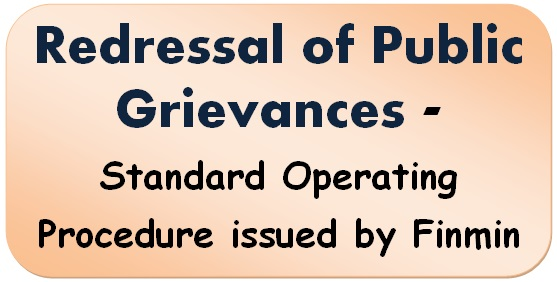 Redressal of Public Grievances – Standard Operating Procedure issued by Finmin