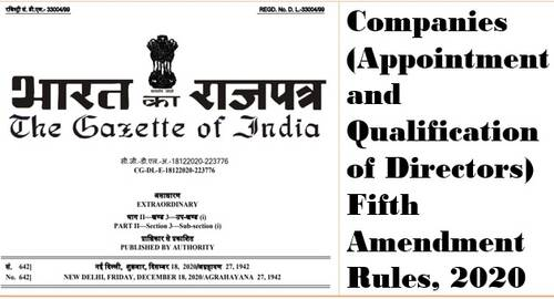 The Companies (Appointment and Qualification of Directors) Fifth Amendment Rules, 2020