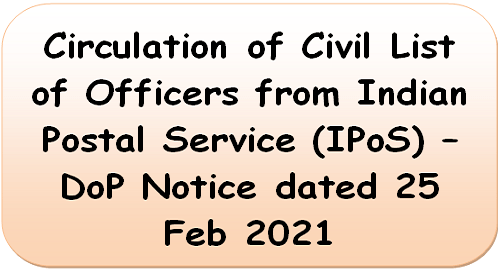 circulation-of-civil-list-of-officers-from-indian-postal-service-ipos-dop-notice-dated-25-feb-2021