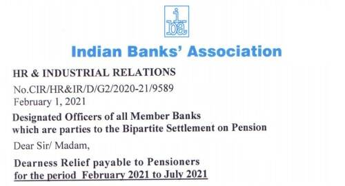 Dearness Relief payable to Bank Pensioners for the period February 2021 to July 2021: IBA Order