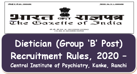dietician-group-b-post-recruitment-rules-2020-central-institute-of-psychiatry-kanke-ranchi