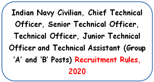 indian-navy-civilian-technical-officer-assistant-group-a-and-b-posts-recruitment-rules-2020