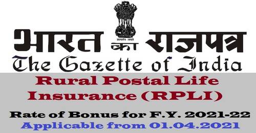 Rural Postal Life Insurance (RPLI) Rate of Bonus for F.Y. 2021-22 applicable from 01.04.2021