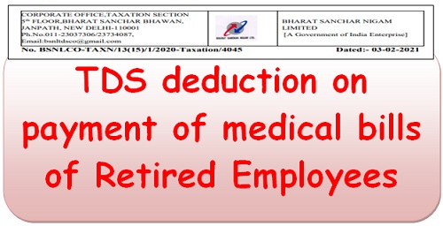TDS deduction on payment of medical bills of Retired Employees