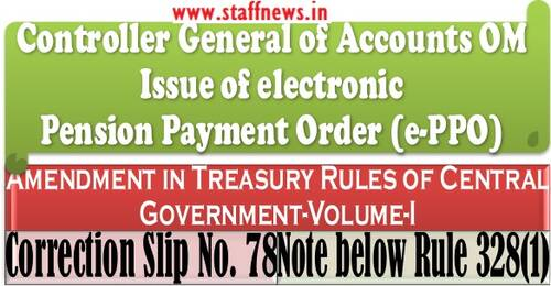 Amendment in Treasury Rules of Central Government for issue of Pension Payment Order in electronic form using digital signature, termed as ePPO in rule