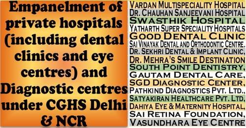 CGHS Delhi & NCR: Fresh Empanelment of 16 private hospitals (including dental clinics and eye centres) and Diagnostic centres