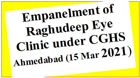 empanelment-of-raghudeep-eye-clinic-under-cghs-ahmedabad-15-mar-2021