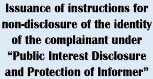 issuance-of-instructions-for-non-disclosure-of-the-identity-of-the-complainant