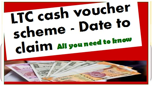 LTC cash voucher scheme – Date to claim All you need to know