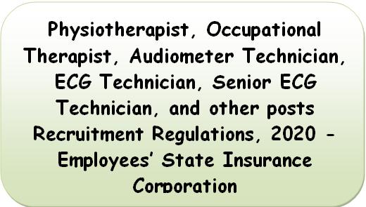 physiotherapist-recruitment-regulations-2020-employees-state-insurance-corporation