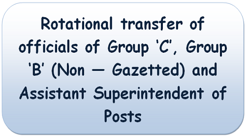 rotational-transfer-of-group-c-and-b-non-gazetted-and-assistant-superintendent-of-posts-dop