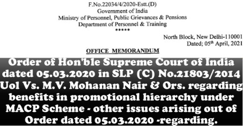 Benefits in promotional hierarchy under MACP Scheme – other issues arising out of Supreme Court Order: DoPT OM dt 05.04.2021