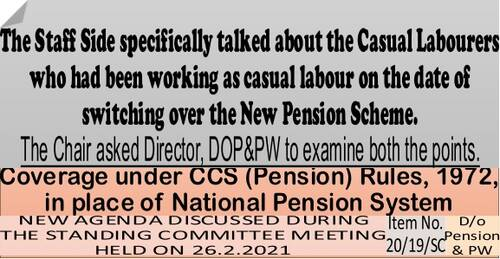 Coverage under CCS (Pension) Rules1972, in place of National Pension System to Casual Labourers