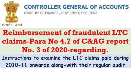 Reimbursement of fraudulent LTC claims: CGA, FinMin to examine the LTC claims paid during 2010-11 onwards