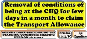 removal-of-conditions-of-being-at-the-chq-for-few-days-in-a-month-to-claim-the-transport-allowance