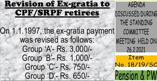 Revision of Ex-gratia to CPF/SRPF retirees: Item No. 18/19/SC Standing Committee Meeting