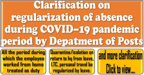 Clarification on regularization of absence during COVID–19 pandemic period: Department of Posts
