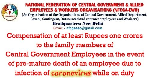 Compensation of at least Rupees one crores on pre-mature death due to coronavirus while on duty: NFCGA-EWO writes to DoPT, FinMin & Cab Sec