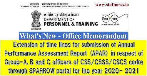 Extension of time lines for submission of APAR for year 2020-2021 in respect of officers of CSS/CSSS/CSCS cadre through SPARROW portal