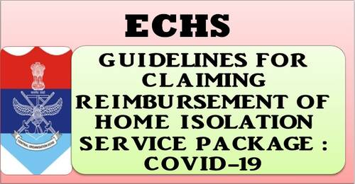 Home Isolation Service Package due to COVID-19: ECHS Guidelines for claiming reimbursement