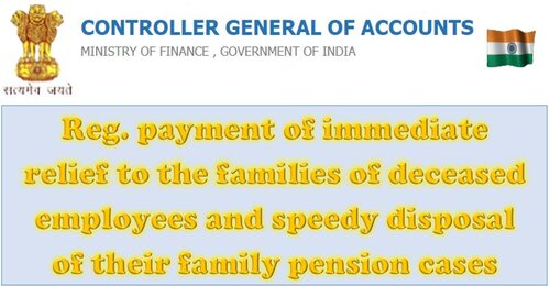 Payment of immediate relief and speedy disposal of family pension cases: CGA OM i.r.o. Indian Civil Accounts Organization