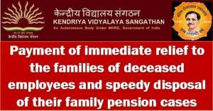 payment-of-immediate-relief-and-speedy-disposal-of-family-pension-cases-kvs-order
