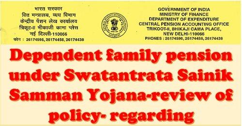 Dependent family pension under Swatantrata Sainik Samman Yojana: CPAO issues instructions to Banks regarding dependency criteria