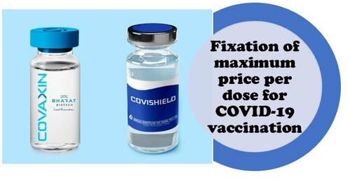 Fixation of maximum price per dose for COVID-19 vaccination: MoH&FW OM dated 08.06.2021