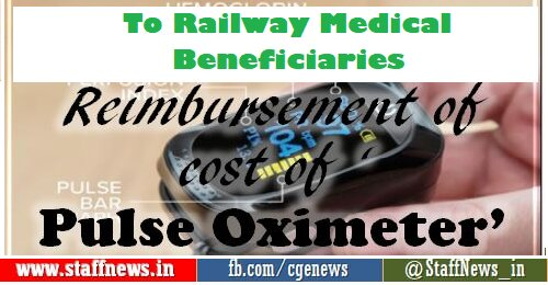 Reimbursement of cost of Pulse Oximeter Rs. 1200/- purchased by Railway Medical beneficiaries – Issue of Performa approved by PCMD