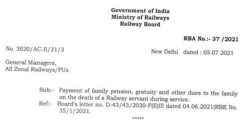 Payment of family pension, gratuity and other dues: Railway Board RBA No. 37/2021